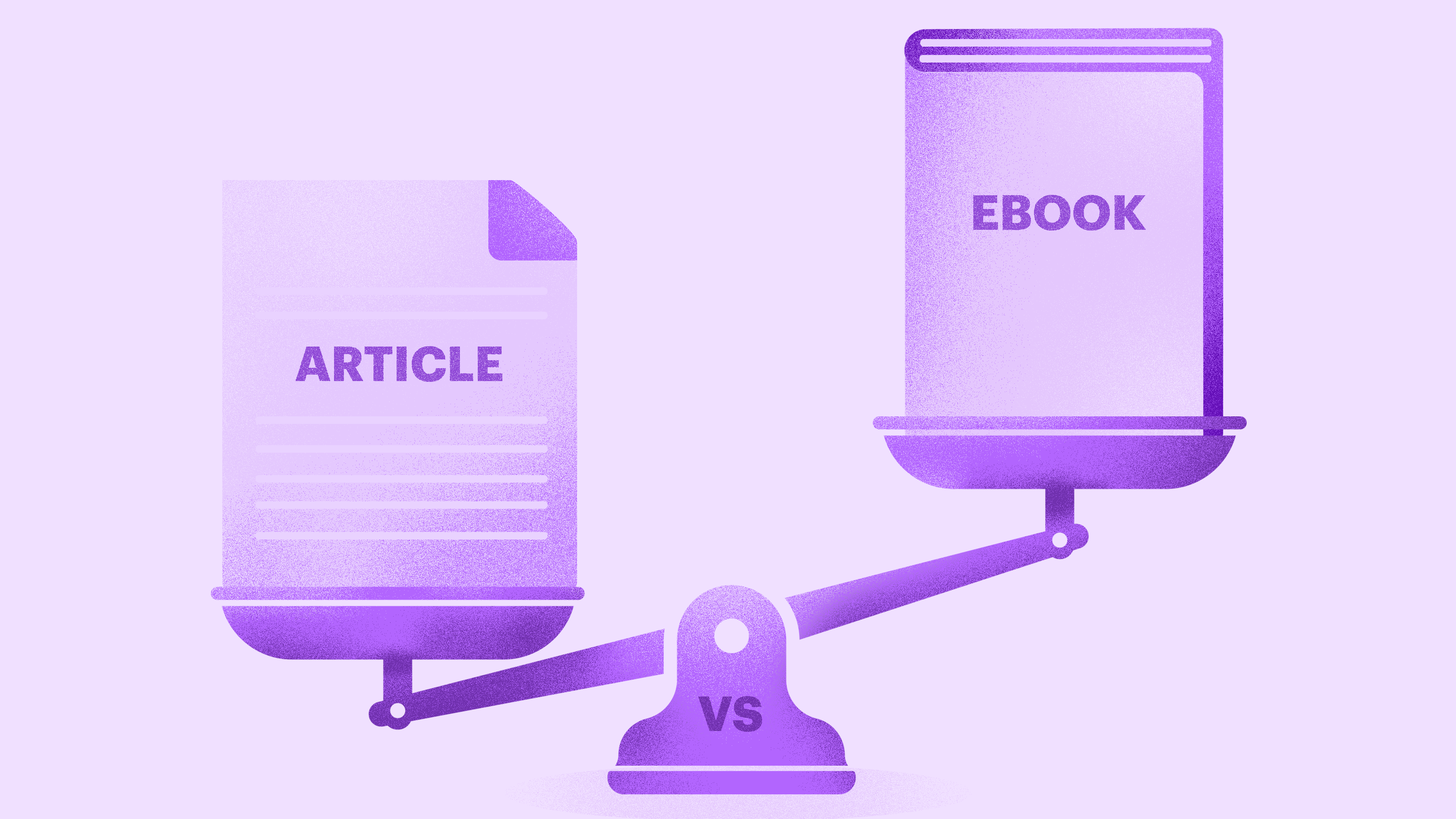 Content Marketing Formats: Articles versus Ebooks